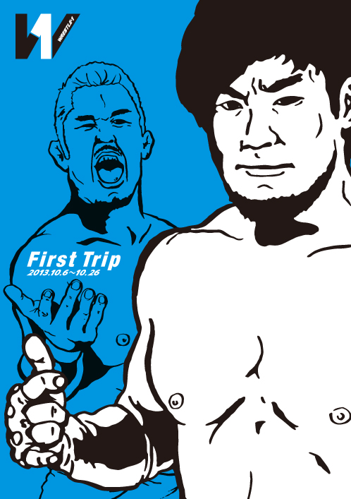 WRESTLE-1 2013 OFFICIAL GUIDEBOOK No.2 ~First Trip