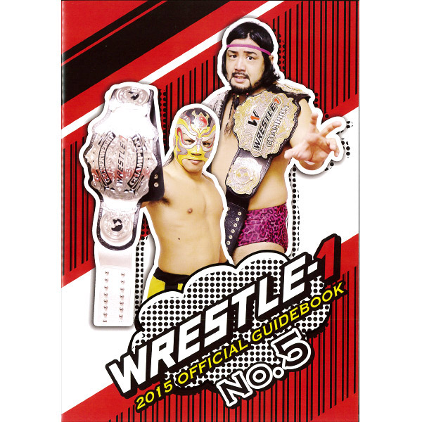 WRESTLE-1 2015 OFFICIAL GUIDEBOOK No.5